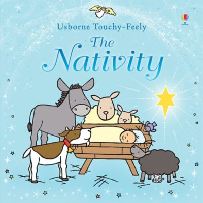 The Nativity Touchy Feely Book