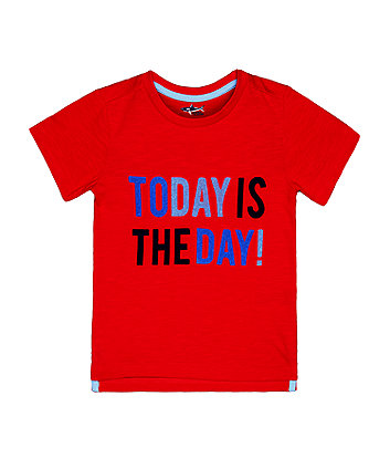 Mothercare Red Today Is The Day T-Shirt