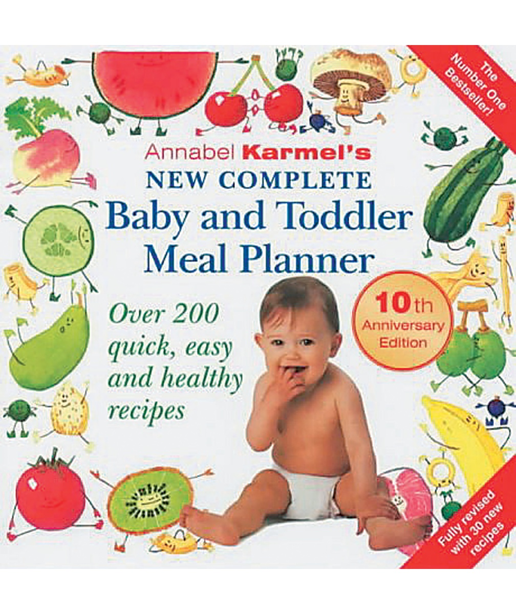 New Complete Baby and Toddler Meal Planner  Annabel Karmel