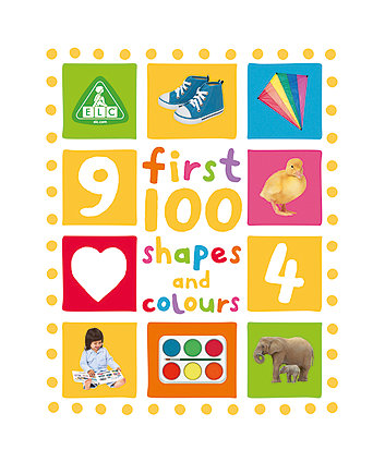 First 100 Shapes and Colours Board Book