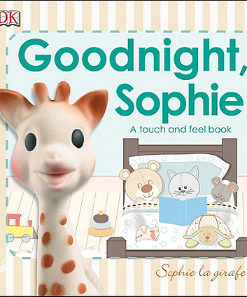 goodnight sophie: a touch and feel book