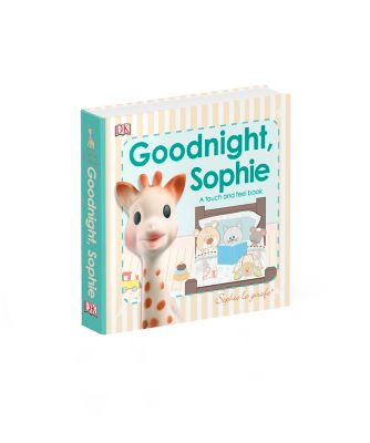Goodnight, Sophie: A Touch and Feel Book