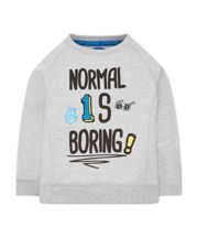 Mothercare Normal Is Boring Sweat Top