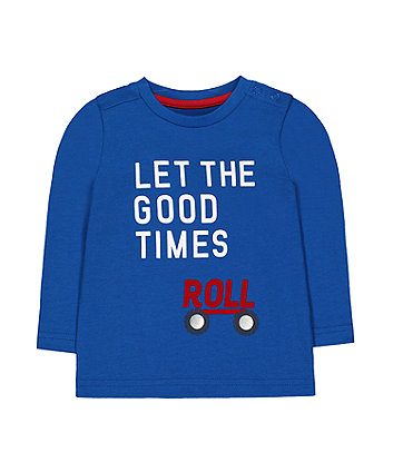Mothercare Blue Let The Good Times Roll T-Shirt