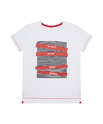 Mothercare White If Not Now T-Shirt